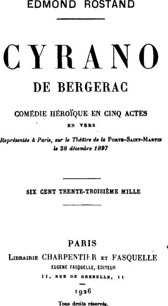 an analysis of edmond rostands cyrano de bergerac This essay investigates edmond rostand's comic play, cyrano de bergerac it summarises the plot in which the famous poet and swordsman, cyrano de bergerac, is forced to convey his feelings to the love of his life through another man because he is too ashamed of his looks, in particular his very.